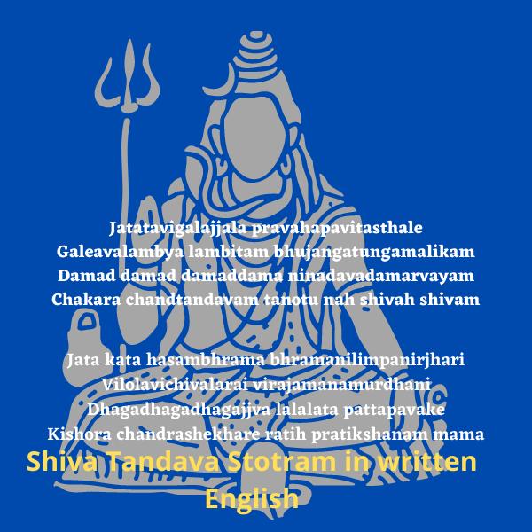Shiva Tandava Stotram in written English: Lyrics and Meaning -